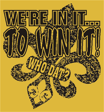 New Orleans T-Shirt Who Dat T-Shirt We're in it to win it ...